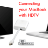 Connecting your Mac to the HDTV