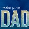 Make your Dad feel special this Father's Day!